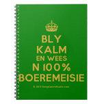[Crown] bly kalm en wees n 100% boeremeisie  Notebooks