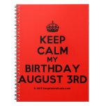 [Crown] keep calm my birthday august 3rd  Notebooks