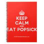 [Crown] keep calm and eat popsick  Notebooks