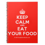 [Crown] keep calm and eat your food  Notebooks