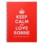 [Crown] keep calm and love robbie  Notebooks