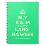 [Crown] bly kalm dis amper lang- naweek  Notebooks
