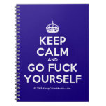 [Crown] keep calm and go fuck yourself  Notebooks