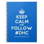 [Crown] keep calm and follow #dhc  Notebooks
