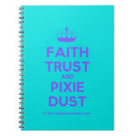 [Knitting crown] faith trust and pixie dust  Notebooks
