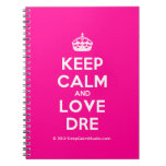 [Crown] keep calm and love dre  Notebooks