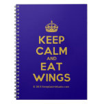 [Crown] keep calm and eat wings  Notebooks
