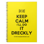 [UK Flag] keep calm i'll do it dreckly  Notebooks