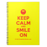 [Smile] keep calm and smile on  Notebooks