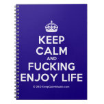 [Crown] keep calm and fucking enjoy life  Notebooks