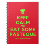 [Chef hat] keep calm and eat some pasteque  Notebooks