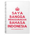 [Crown] saya bangga menggunakan bahasa indonesia  Notebooks