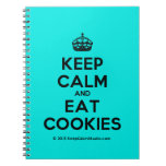 [Crown] keep calm and eat cookies  Notebooks