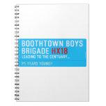 boothtown boys  brigade  Notebooks