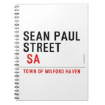 Sean paul STREET   Notebooks