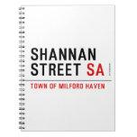 Shannan Street  Notebooks