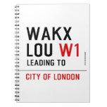 WAKX LOU  Notebooks