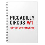 piccadilly circus  Notebooks