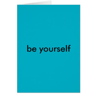 Notecard: Be Yourself Card