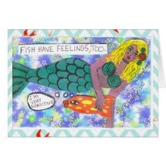 NOTECARD-FISH HAVE FEELINGS, TOO. CARD