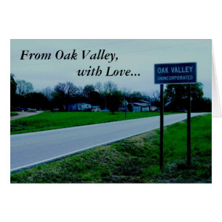 Notecard: From Oak Valley, with Love... Card