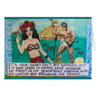 NOTECARD-IT'S TRUE MONEY CAN'T BUY HAPPINESS CARD