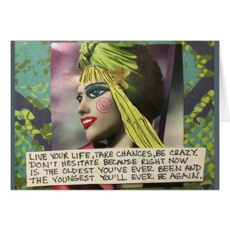 NOTECARD-LIVE YOUR LIFE, TAKE CHANCES, CARD