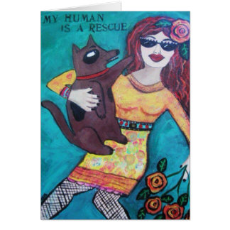 NOTECARD-MY HUMAN IS A RESCUE CARD