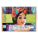 NOTECARD-SOME PEOPLE HAVE ONE OF THOSE DAYS. STATIONERY NOTE CARD