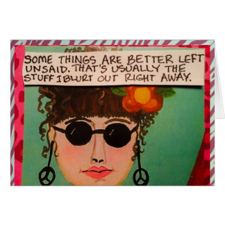 NOTECARD-SOME THINGS ARE BETTER LEFT UNSAID. CARD
