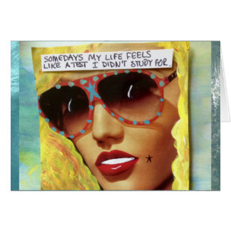 NOTECARD-SOMETIMES MY LIFE FEELS LIKE CARD