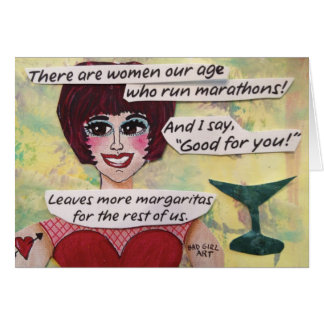 NOTECARD-THERE ARE WOMEN OUR AGE WHO RUN MARATHONS CARD