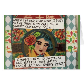 Notecard-When I am old and gray I don't want peopl Card