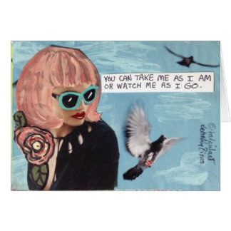 NOTECARD-YOU CAN TAKE ME AS I AM CARD