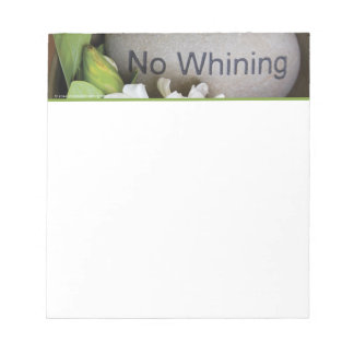 Notepad, Small - Engraved Stone, No Whining Notepad