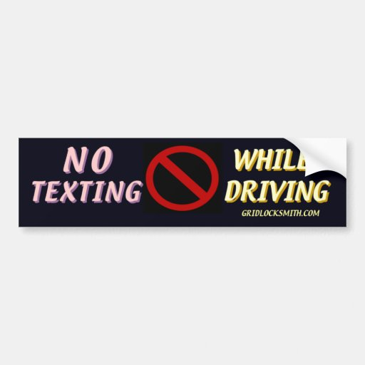 NoTextingWhileDriving Bumper Stickers