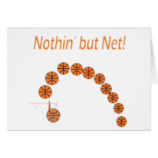 Nothin' But Net Card
