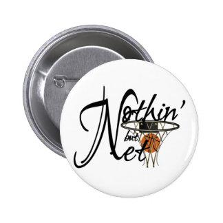 Nothin' But Net Pinback Button