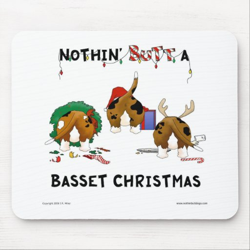 Nothin' Butt A Basset Christmas Mouse Pad