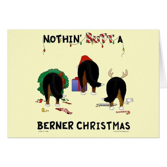 Nothin' Butt A Berner Christmas Card