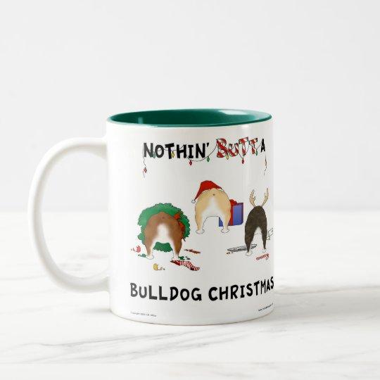Nothin' Butt A Bulldog Christmas Two-Tone Coffee Mug