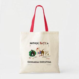 Nothin' Butt A Chihuahua Christmas Budget Tote Bag