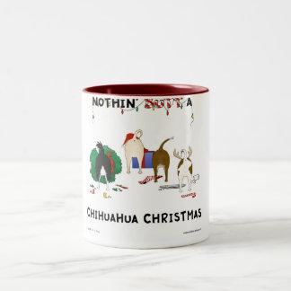 Nothin' Butt A Chihuahua Christmas Mug
