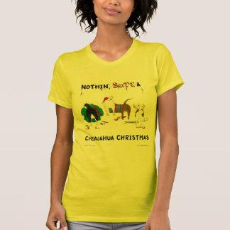 Nothin' Butt A Chihuahua Christmas Tee Shirt
