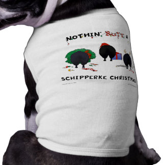 Nothin' Butt A Schipperke Christmas Pet Shirt