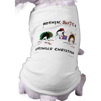 Nothin Butt A Springer Christmas Pet Tee Shirt