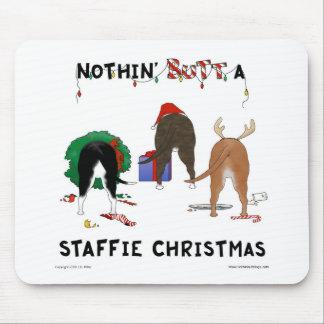 Nothin' Butt A Staffie Christmas Mousepad