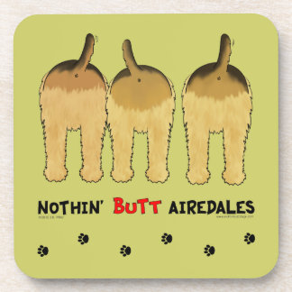 Nothin' Butt Airedales Beverage Coaster
