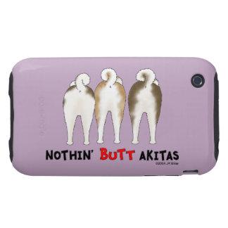 Nothin' Butt Akitas iPhone 3 Tough Cover