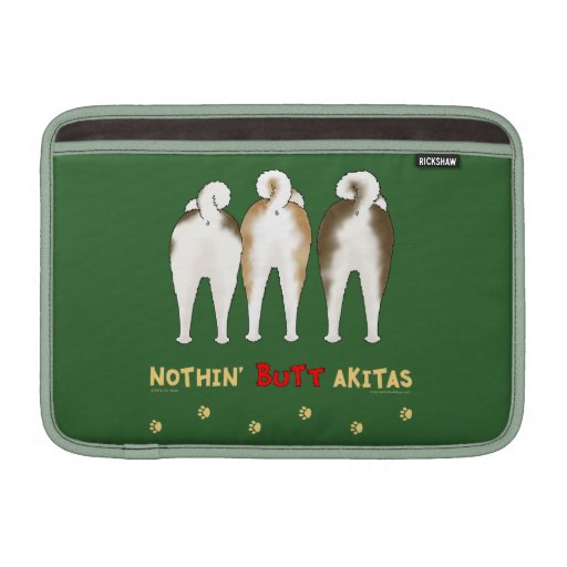 Nothin' Butt Akitas Sleeve For MacBook Air